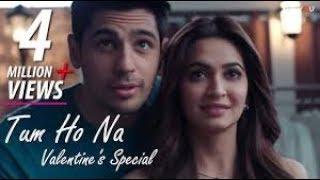 Tum Ho Na |(Valentines Day Special New Song) | Sidharth Malhotra | Kriti Kharbanda|Oppo F5 Ad Song