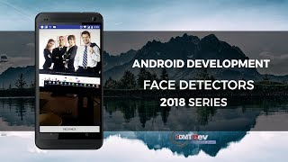 Android Studio Tutorial - Face Detect with Firebase ML Kit