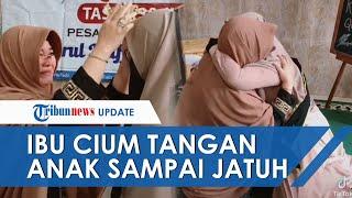 Viral Video Ibu Cium Tangan Anak hingga Jatuh, Bangga Putrinya Hafal 30 Juz Alquran di Usia 16 Tahun