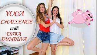 Yoga Challenge with Erika Dumbuva/Asya Eneva/Йога Предизвикателство с Ерика Думбова/Ася Енева