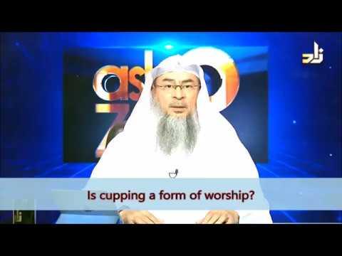 Is Cupping (Hijama) a form of worship? - Sheikh Assim Al Hakeem