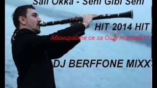 Sali Okka- Seni Gibi Seni (Remix By Berfone Mix) New Hit 2014