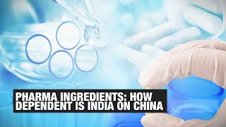 Active Pharmaceutical Ingredients: How dependent is India on China | Economic Times - Download this Video in MP3, M4A, WEBM, MP4, 3GP