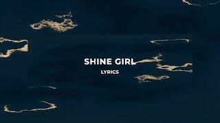 Mostack   Shine Girl Ft.Stormzy (Lyrics)