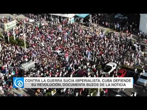 Contra la guerra sucia imperialista, #Cuba defiende su #revolución, documenta Buzos de la Noticia