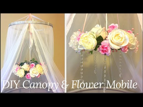 DIY Canopy and Flower Mobile for Crib