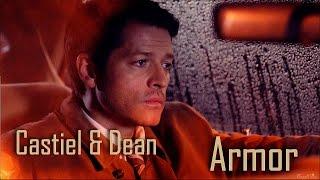 Castiel & Dean - Armor (Song/Video Request)