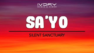 Silent Sanctuary | Sa'Yo | Official Lyric Video
