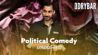 The Greatest Political Comedy Set/Jokes Of All Time. Armando Anto