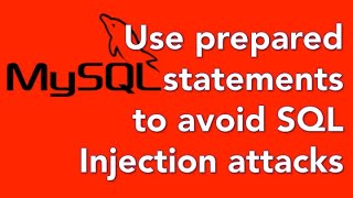 14 Avoid SQL Injection Attacks With Prepared Statements