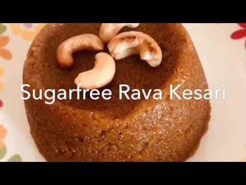 Sugarfree Rava Kesari