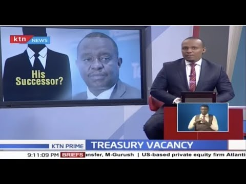 The Treasury power vacuum following prosecution of CS Rotich, PS Thugge