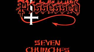 Possessed - Seven Churches