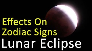 Lunar Eclipse on 23rd Mar 2016 - How Will It Affect Your Zodiac Sign?
