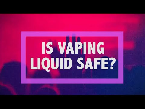 D&H Teen Blog: Is Vaping Liquid Safe?