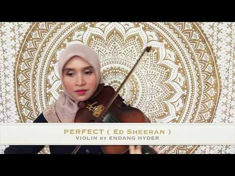 Perfect ( Ed Sheeran ) - Violin by Endang Hyder