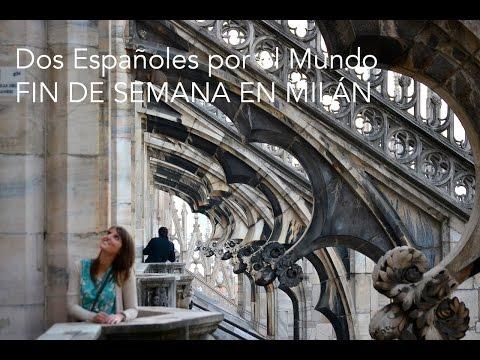 Fin de semana en Milán - Dos Españoles por el Mundo