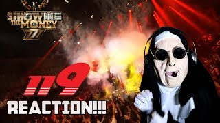 Show Me The Money777 [8회] TOP 6 - ′119′ (Feat. GRAY) @ 세미 파이널 오프닝 | REACTION!!!
