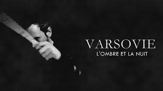 """ARSOVIE – """"L'Ombre et la Nuit"""""""