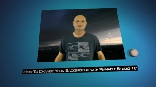 How To Change Your Background With Pinnacle Studio 18