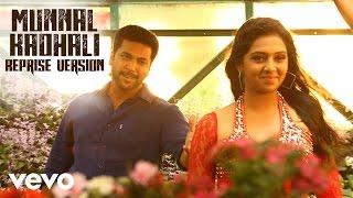 Miruthan - Munnal Kadhali Reprise Version Lyric | Jayam Ravi, Lakshmi Menon | D. Imman