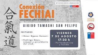 Conexión Fechiai, conversando sobre el Aikido en Chile / Aikido Tamashi