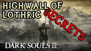 Dark Souls 3 All Items/Secrets: HIGH WALL OF LOTHRIC!