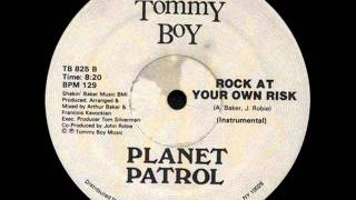 Planet Patrol - Rock At Your Own Risk  (1982)