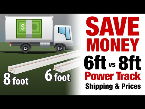 SAVE MONEY - 8ft vs 6ft Power Track Shipping & Prices