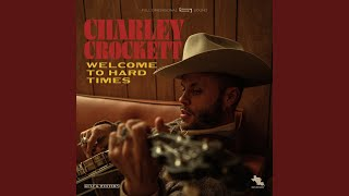 Charley Crockett The Man That Time Forgot