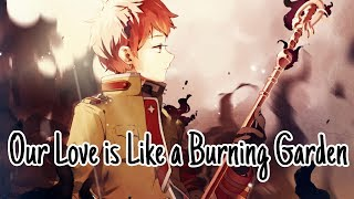 Nightcore   Our Love Is Like A Burning Garden