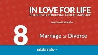 Marriage or Divorce