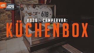 #29 • Küchenbox für den Camper | VW T5 Camper Umbau