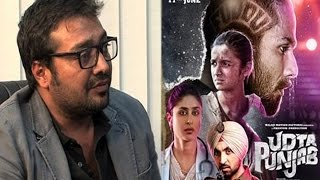 Anurag Kashyap Slams Censor Board For Udta Punjab