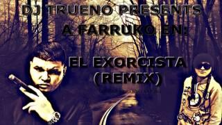 Farruko - El Exorcista (Remix) By Dj Trueno