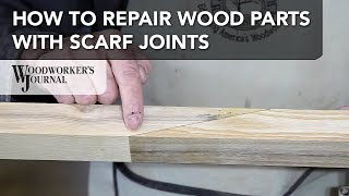How to Repair Project Parts with Scarf Joints | Woodworking
