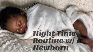 Nighttime routine  with a newborn.