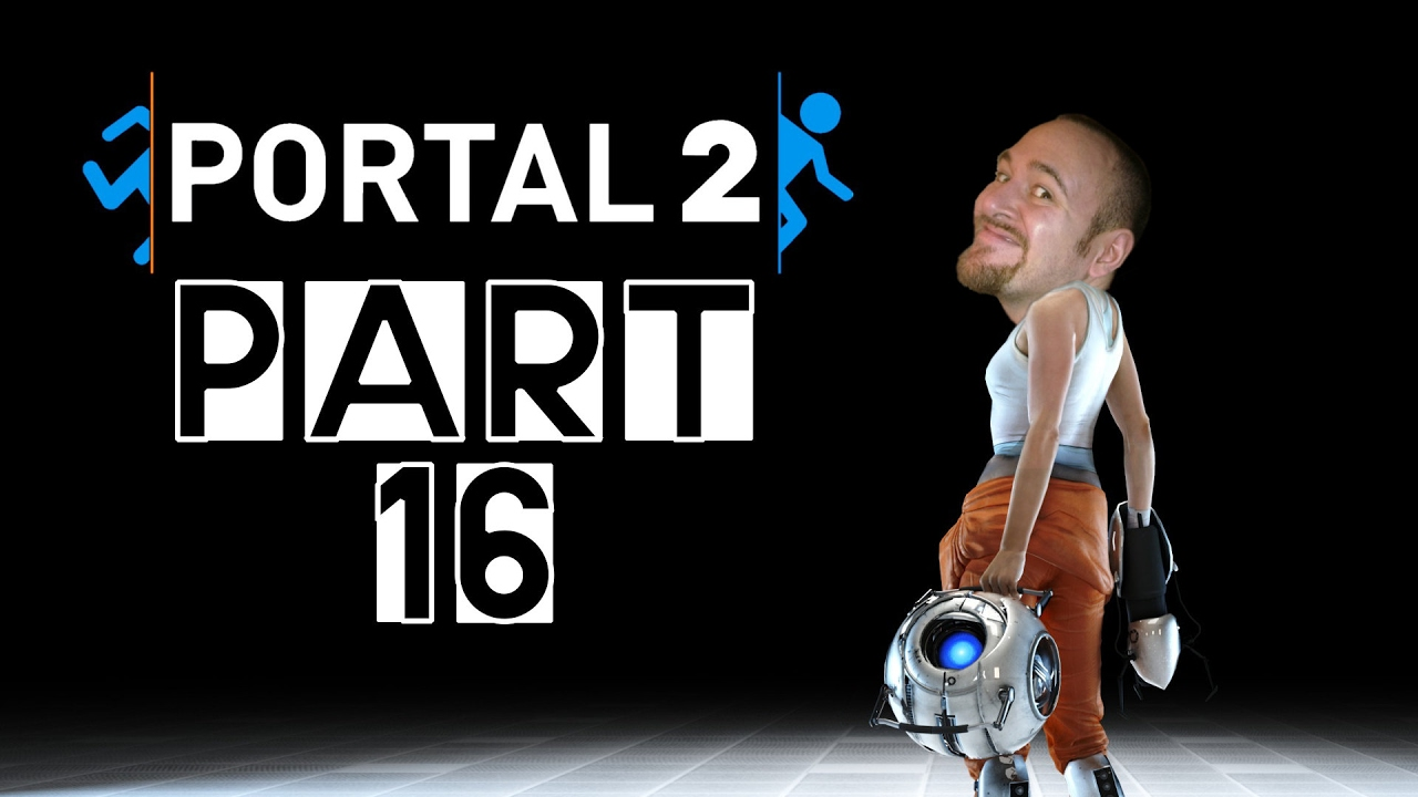 [Let's Play] Portal 2 – Part 16: Want You Gone [FINALE]