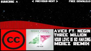 [CCL-House] Avicii - Three Million (Your love is so amazing) (Moiez Remix) [Free Download]