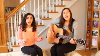 Be My Forever - Christina Perri ft. Ed Sheeran Cover by Emily and Erica Mourad
