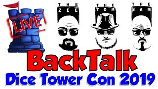 LIVE: BackTalk (Dice Tower Con 2019)