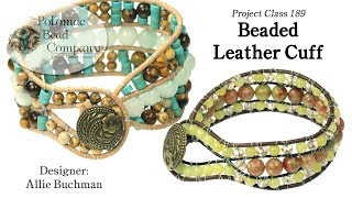 Beaded Leather Cuff- DIY Jewelry Making Tutorial By PotomacBeads