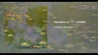 König Stephan, Op. 117