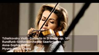 Anne-Sophie Mutter plays Tchaikovsky Violin Concerto (audio)