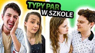 Typy par w szkole 👫 ft. Adrianna Skon, Max Krasoń, Dawid Frank