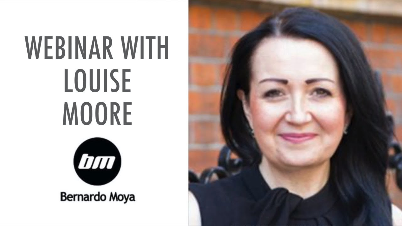 Webinar with Lousie Moore and Bernado Moya