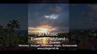 JG-MUSIC  | Partyband | Duo | Trio | Quartett | Bodensee | München | Stuttgart | video preview