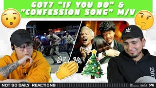 "NSD REACT | GOT7 ""If You Do(니가 하면)"" & ""Confession Song(고백송)"" MV"