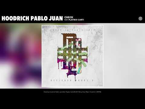 Hoodrich Pablo Juan - Check (feat. Playboi Carti) (Audio)