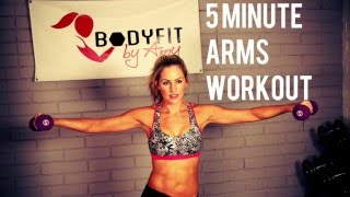 5 Minute Arms Workout by BodyFit By Amy